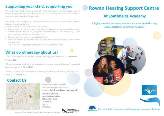A highly specialist secondary educational centre for deaf young people located at Southfields Academy Contact Us Providing...