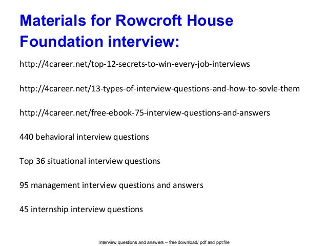 Rowcroft house foundation interview questions and answers