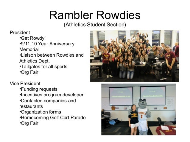 Rambler Rowdies                       (Athletics Student Section)President    •Get Rowdy!    •9/11 10 Year Anniversary    ...