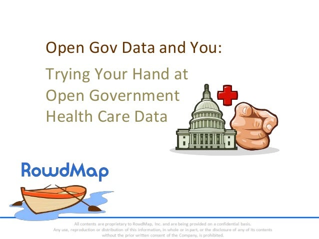 Open Gov Data and You: Trying Your Hand at Open Government Health Care Data