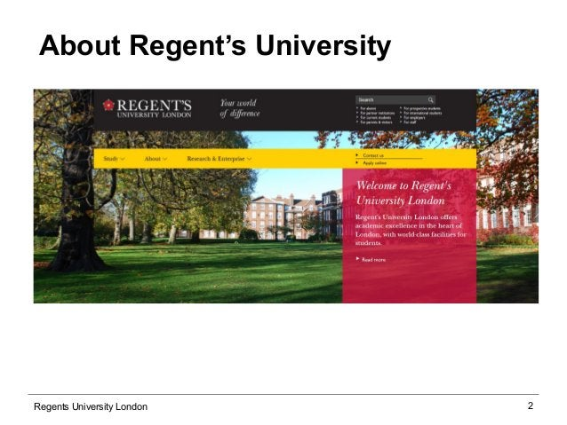 2  About Regent's University  Regents University London