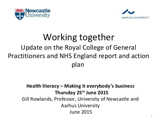 Working together Update on the Royal College of General Practitioners and NHS England report and action plan Health litera...