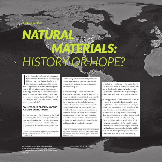 NATURAL     MATERIALS: HISTORY OR HOPE?  I  n my favourite book, Operating Manual for Spaceship Earth, Buckminster Fu...