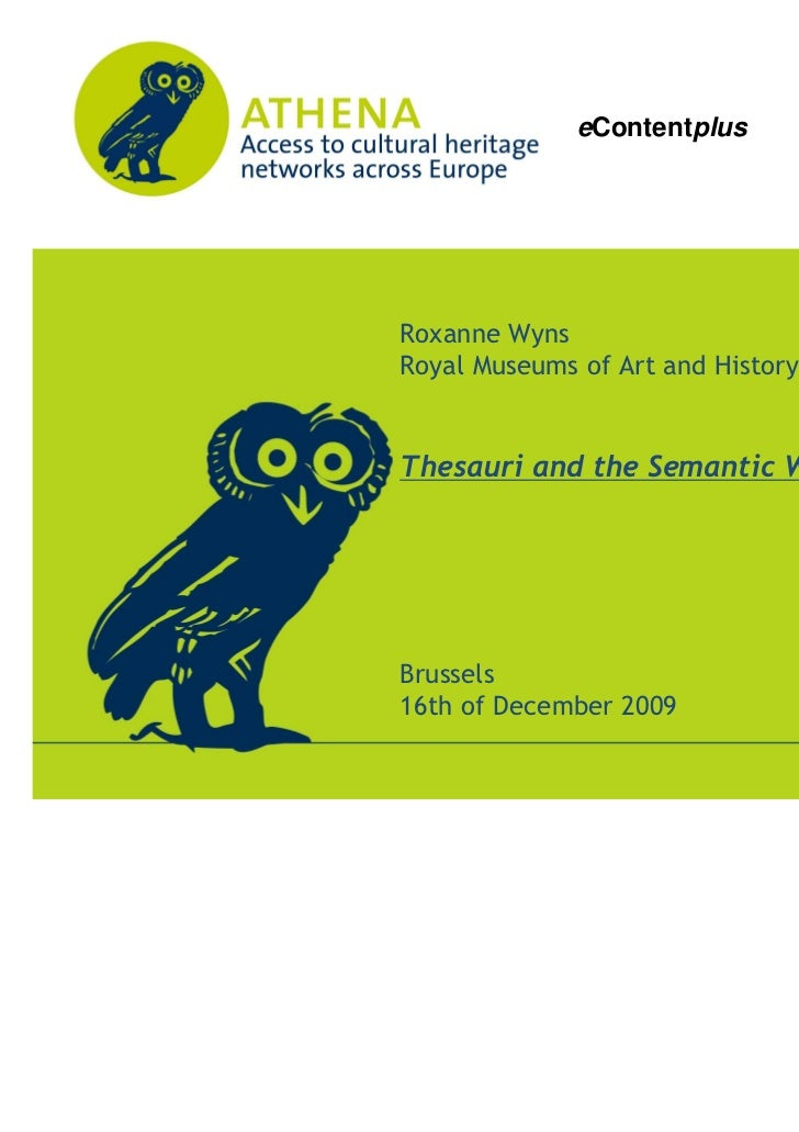 eContentplus                       Roxanne Wyns                       Royal Museums of Art and History                    ...