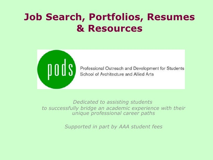 Job Search, Portfolios, Resumes & Resources Dedicated to assisting students  to successfully bridge an academic experi...