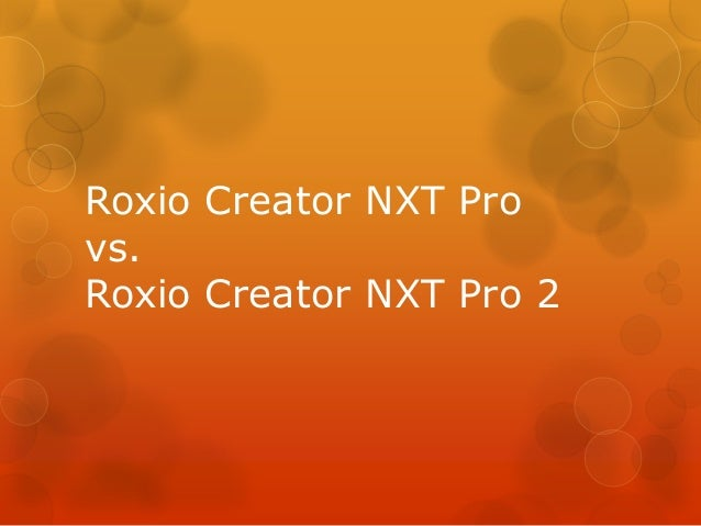 Roxio Creator NXT Pro vs. Roxio Creator NXT Pro 2