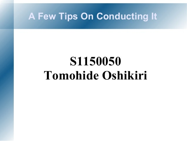 A Few Tips On Conducting It S1150050 Tomohide Oshikiri