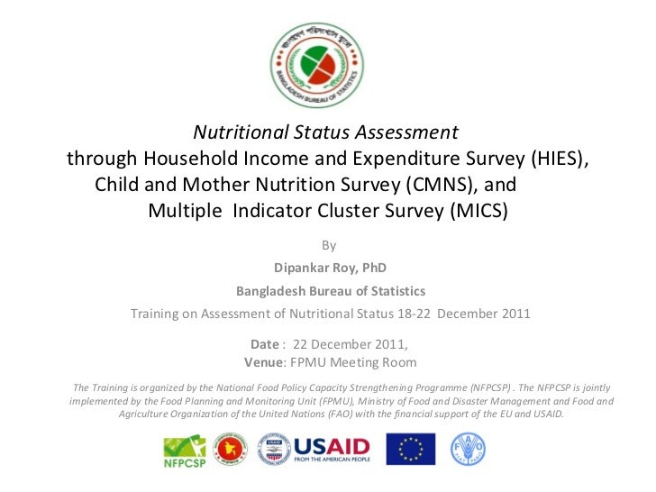 Nutritional Status Assessmentthrough Household Income and Expenditure Survey (HIES),   Child and Mother Nutrition Survey (...