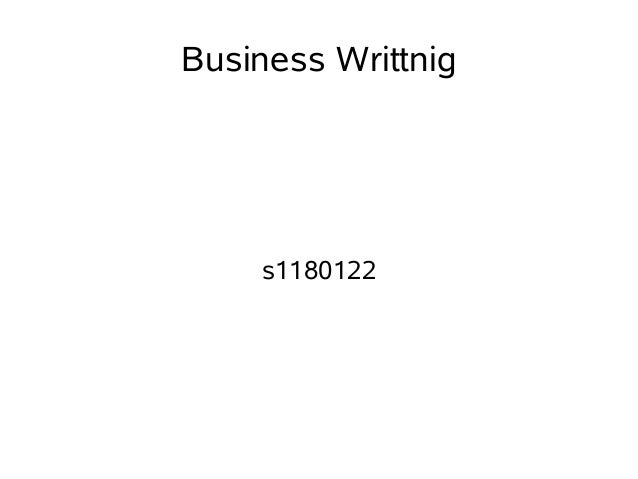 Business Writtnig    s1180122