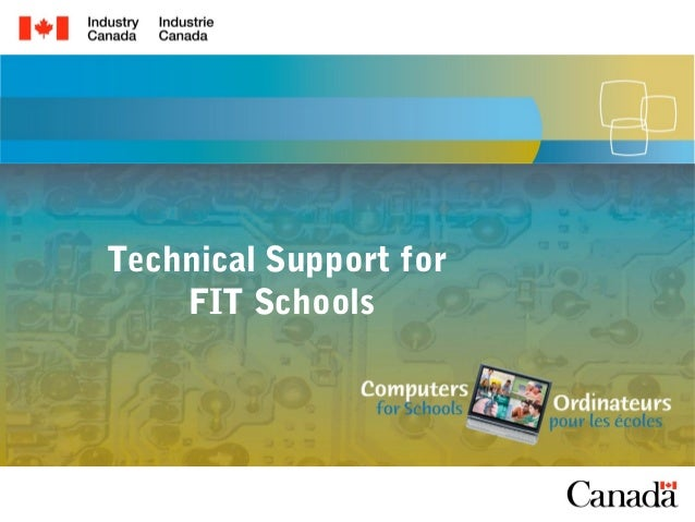 Technical Support for    FIT Schools