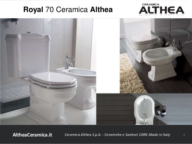 Ceramica Althea Spa Civita Castellana.Royal Ceramica Althea