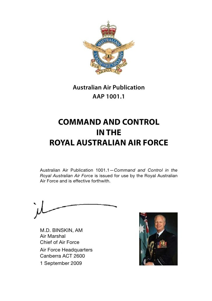 Australian Air Publication                        AAP 1001.1          COMMAND AND CONTROL               IN THE     ROYAL A...