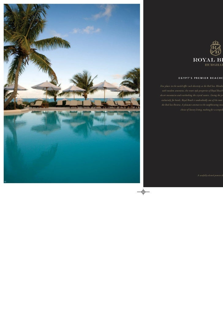 EGYPT'S PREMIER BEACHCLUB RESIDENCE     Few places in the world offer such diversity as the Red Sea. Blending the splendour...