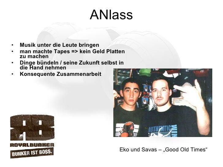 ANlass <ul><li>Musik unter die Leute bringen </li></ul><ul><li>man machte Tapes => kein Geld Platten zu machen </li></ul><...