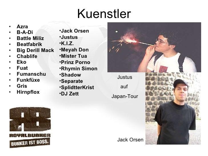 Kuenstler <ul><li>Azra  </li></ul><ul><li>B-A-Di  </li></ul><ul><li>Battle Miliz  </li></ul><ul><li>Beatfabrik  </li></ul>...