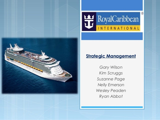 Strategic Management Case Study - Royal caribbean cruise to nowhere