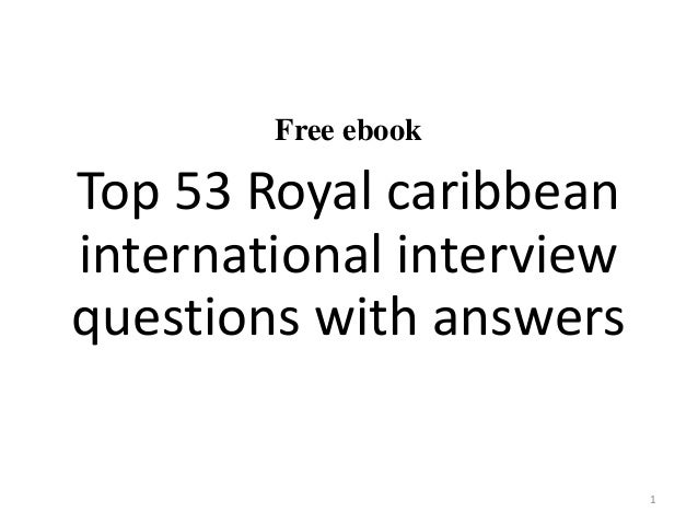 Free Ebook Top 53 Royal Caribbean International Interview Questions With  Answers 1 ...