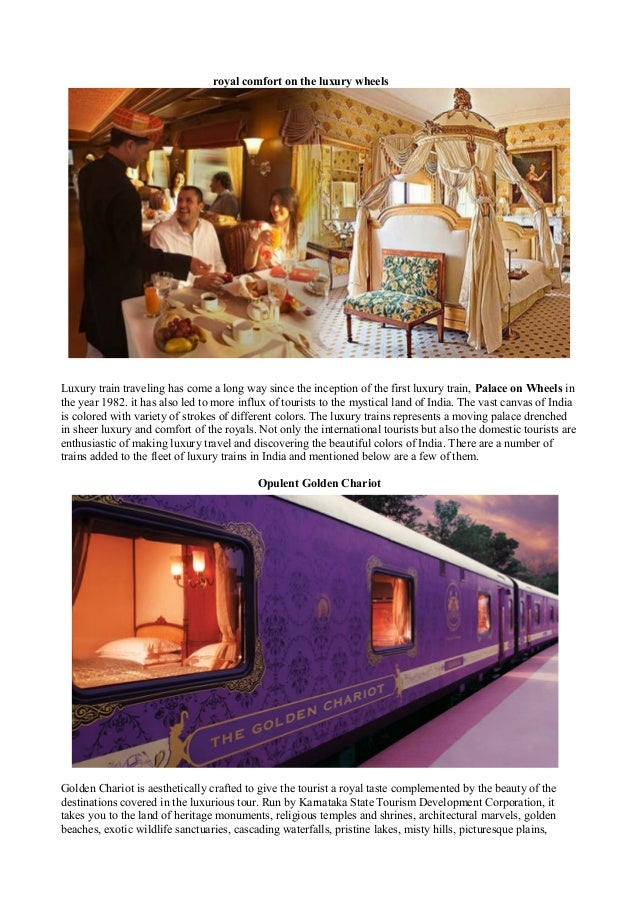 royal comfort on the luxury wheelsLuxury train traveling has come a long way since the inception of the first luxury train...