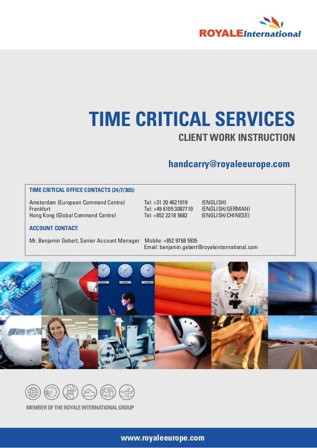 TIME CRITICAL SERVICES                                                           CLIENT WORK INSTRUCTION                  ...