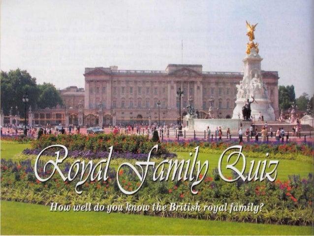 1. What is the family nameof the present royal family?a) Smithb) Tudorc) Stuartd) Windsor
