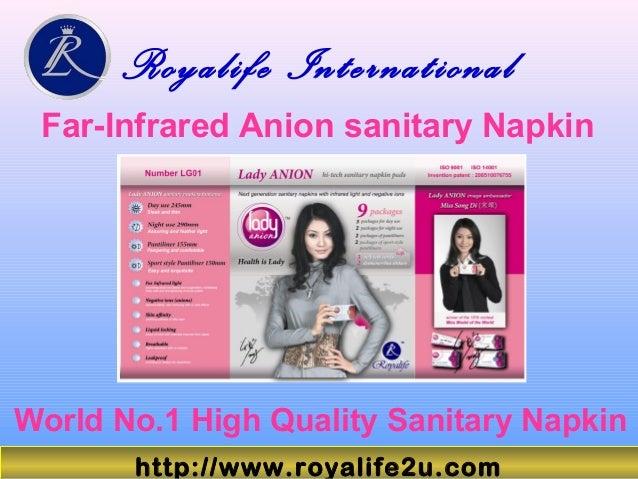 Royalife International Far-Infrared Anion sanitary Napkin World No.1 High Quality Sanitary Napkin http://www.royalife2u.com