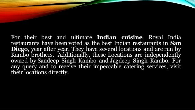 Royal India Restaurants The Best Restaurant Serving Indian Cuisine In