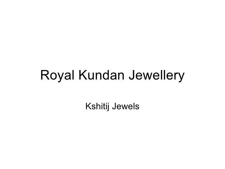 Royal Kundan Jewellery Kshitij Jewels