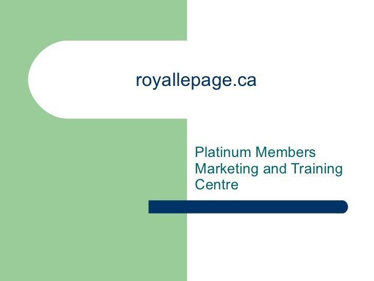royallepage.ca Platinum Members Marketing and Training Centre