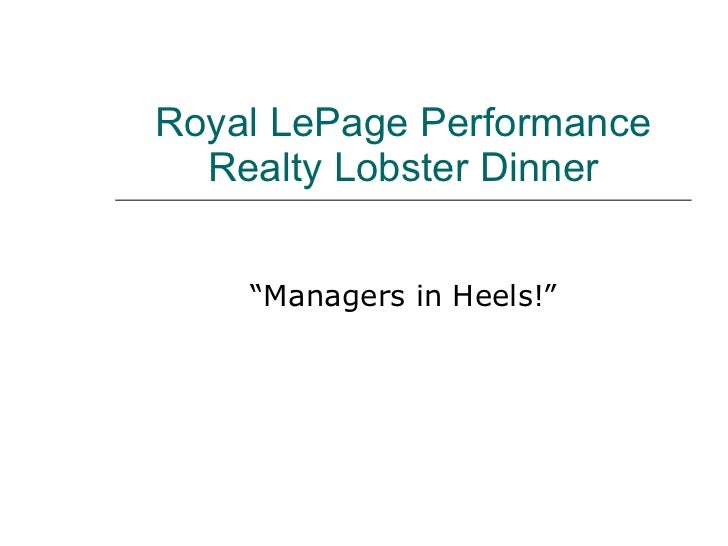 "Royal LePage Performance Realty Lobster Dinner "" Managers in Heels!"""