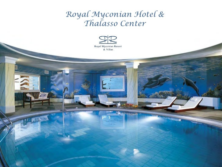 Royal Myconian Hotel &   Thalasso Center