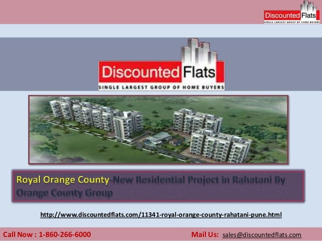 Call Now : 1-860-266-6000 Mail Us: sales@discountedflats.com http://www.discountedflats.com/11341-royal-orange-county-raha...