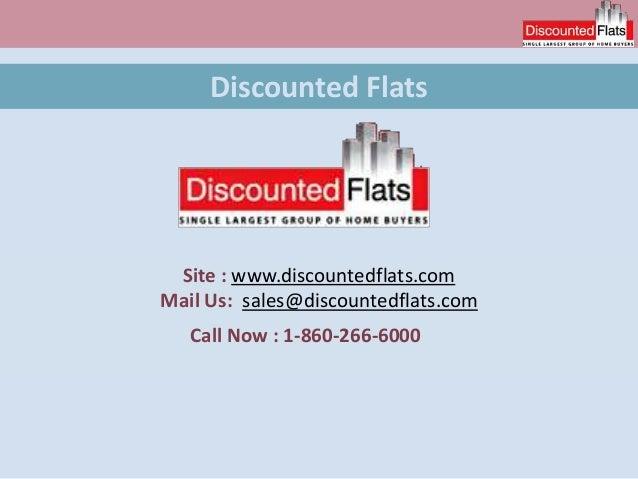 Discounted Flats Site : www.discountedflats.com Mail Us: sales@discountedflats.com Call Now : 1-860-266-6000