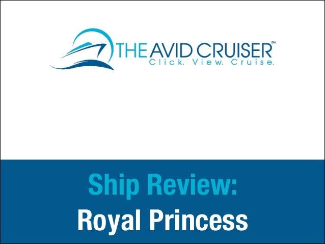 Ship Review: Royal Princess