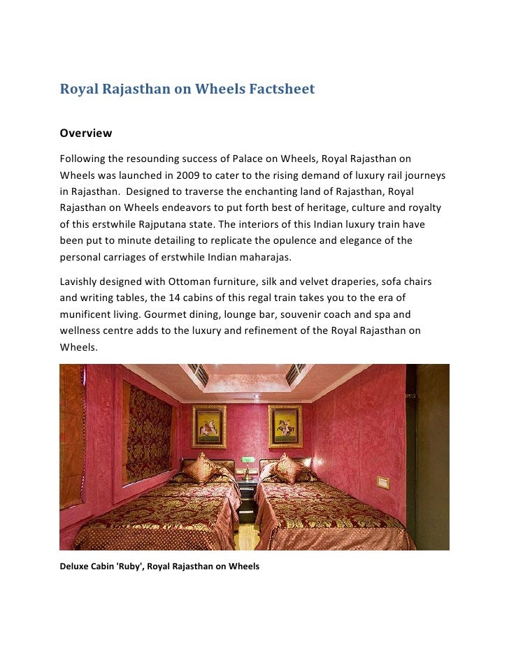 Royal Rajasthan on Wheels FactsheetOverviewFollowing the resounding success of Palace on Wheels, Royal Rajasthan onWheels ...