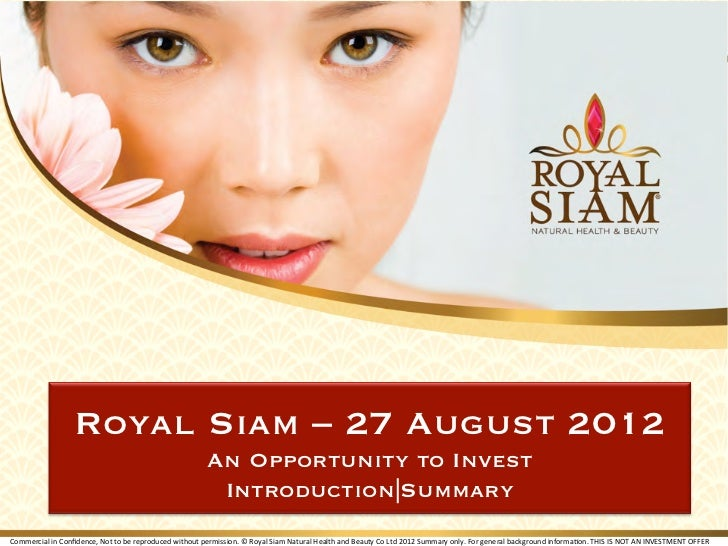 Royal Siam – 27 August 2012                                                                                 An Opportunity...