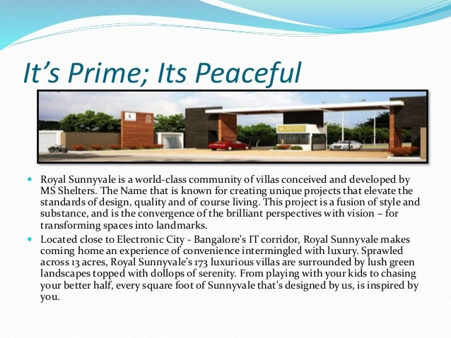 A Style Of Living Of Its Time @ Royal Sunnyvale And  A Project By MS Shelters At Bangalore Slide 2