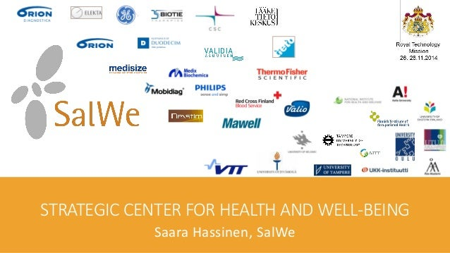 STRATEGIC CENTER FOR HEALTH AND WELL-BEING  Saara Hassinen, SalWe