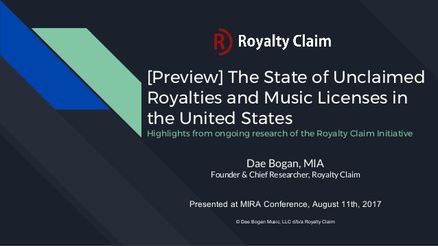 [Preview] The State of Unclaimed Royalties and Music Licenses in the United States Highlights from ongoing research of the...