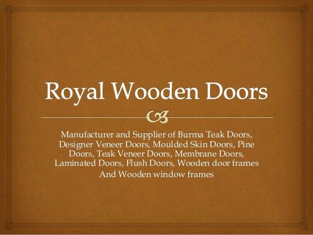 Royal Wooden Doors Bangalore Supplier Of Burma Teak