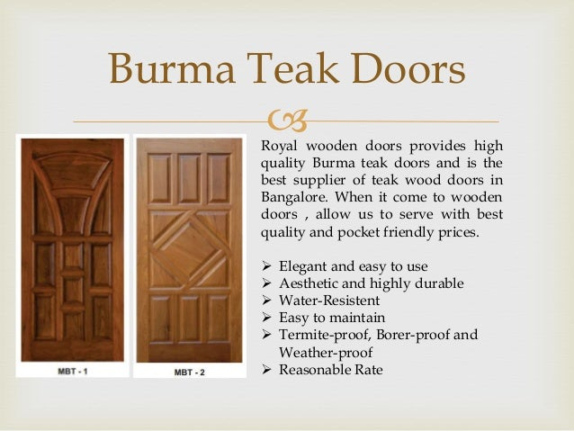 Royal wooden doors bangalore supplier of burma teak for Teak wood doors in bangalore