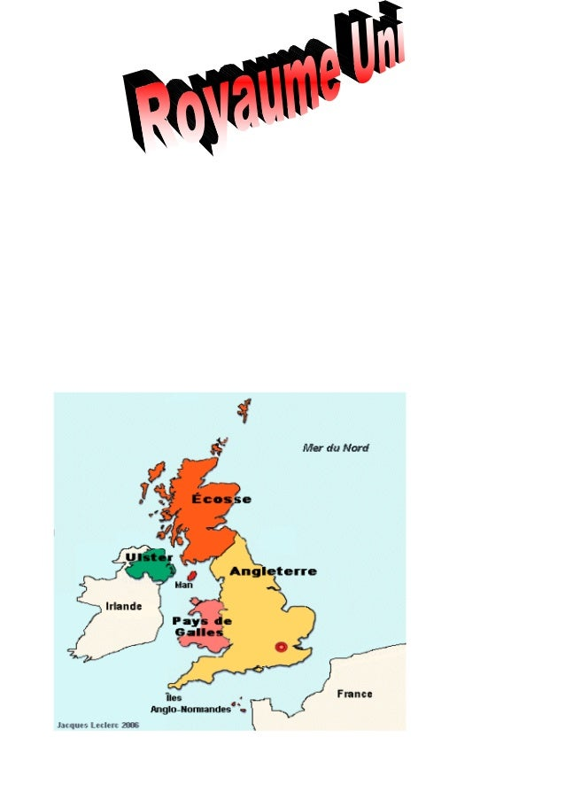 le royaume uni est composé de 4 états:du pays de galles,de lAngleterre,de lécosse et de Irlande du nord (Ulster)voici leur...