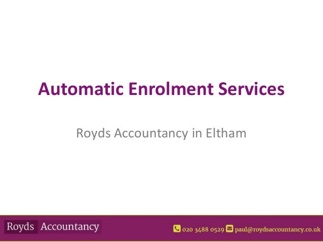 Automatic Enrolment Services Royds Accountancy in Eltham