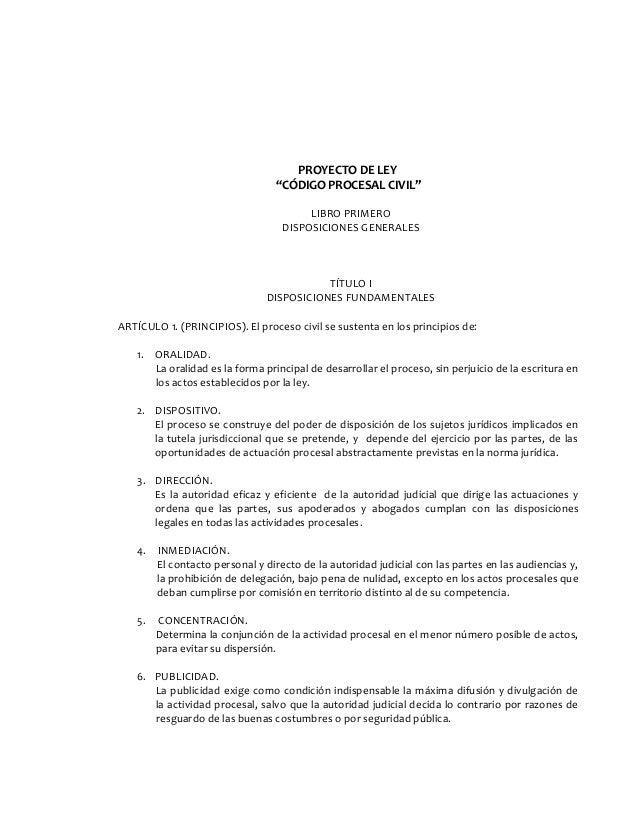 """PROYECTO DE LEY """"CÓDIGO PROCESAL CIVIL"""" LIBRO PRIMERO DISPOSICIONES GENERALES TÍTULO I DISPOSICIONES FUNDAMENTALES ARTÍCUL..."""