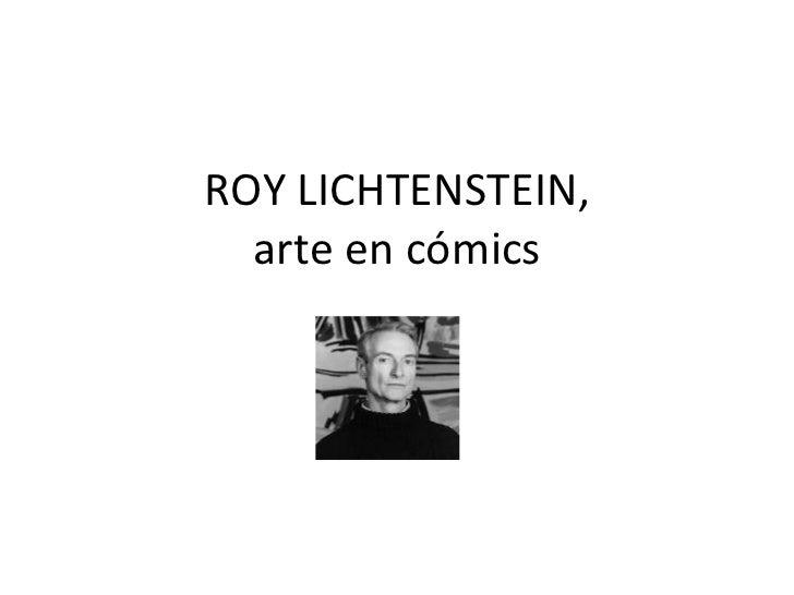 ROY LICHTENSTEIN, arte en cómics