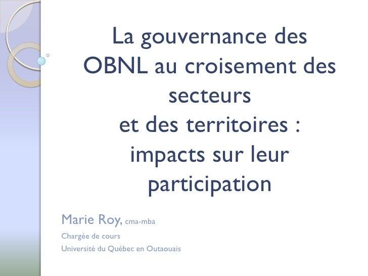 La gouvernance des      OBNL au croisement des              secteurs         et des territoires :          impacts sur leu...
