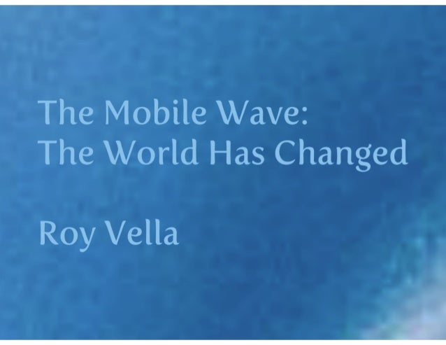 Payments Innovation Conference - Roy Vella, CEO, Vella Ventures - The Mobile Wave