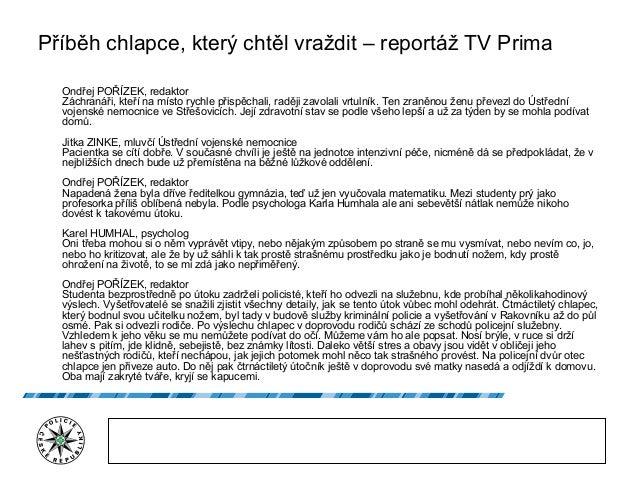 Příběh chlapce, který chtěl vraždit – reportáž TV Prima Ondřej POŘÍZEK, redaktor Záchranáři, kteří na místo rychle přispěc...