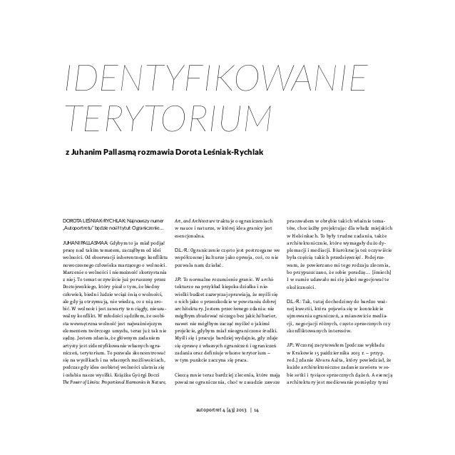 """Dorota Leśniak-Rychlak: Najnowszy numer """"Autoportretu"""" będzie nosił tytuł: Ograniczenie… Juhani Pallasmaa: Gdybym to ja mi..."""
