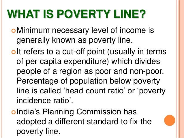 define poverty line in india