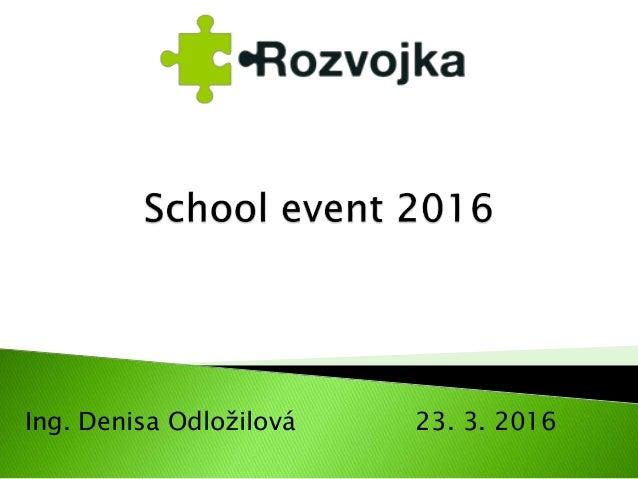 Ing. Denisa Odložilová 23. 3. 2016